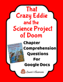 That Crazy Eddie and the Science Project of Doom, question