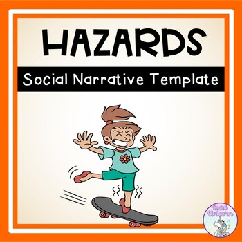Dangerous Situations and Hazards - Social Narrative Template