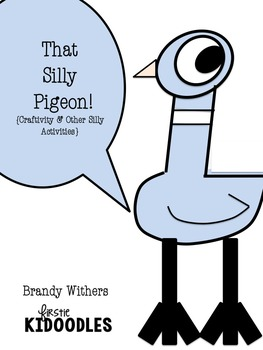 That Silly Pigeon! {A Craftivity & Other Silly Activities}