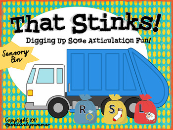 That Stinks! Digging Up Some Articulation Fun - S, L, R