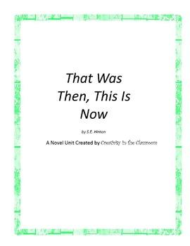 That Was Then, This Is Now Novel Unit Plus Grammar