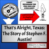 That's Alright, Texas (The Story of Stephen F. Austin)