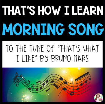 That's How I Learn Morning Song