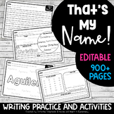 That's My Name! - EDITABLE Name Writing and Practice MEGA SET