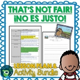 That's Not Fair / No es justo by Carmen Tafolla Lesson Plan & Activities