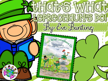 That's What Leprechauns Do! A St. Patrick's Day Book Companion