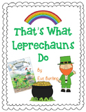 That's What Leprechauns Do by Eve Bunting-A Complete Book Response Journal