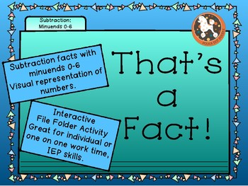 That's a FACT! File Folder Activity...SUBTRACTION 0-6