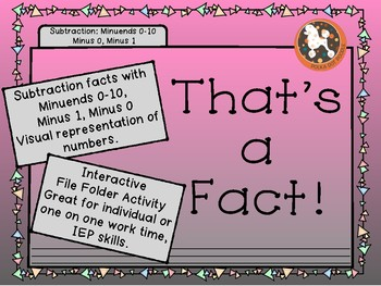 That's a FACT! File Folder Activity...SUBTRACTION ...-0 and-1