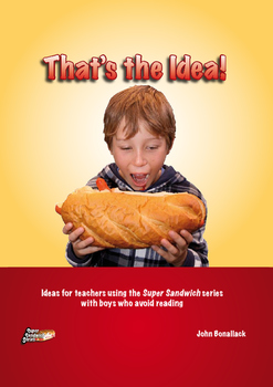 That's the Idea!  How to use the Super Sandwich series in remedial programmes