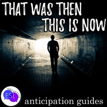 That was Then, This is Now:  Anticipation Guides