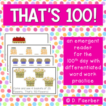 That's 100! An Emergent Reader for the 100th Day
