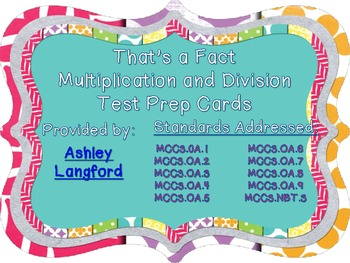 That's A Fact Common Core Multiplication/Division Test Prep Task Cards