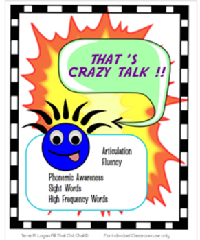 That's Crazy Talk! Game: Phonemic Awareness, Fluency and Articulation