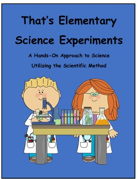 That's Elementary Science Experiments