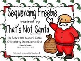 Sequence Freebie inspired by That's Not Santa by Leonard Kessler