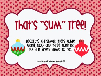 "That's ""Sum"" Tree- An addition game using 2 & 3 addends"