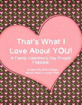 That's What I Love About You! Valentine Freebie