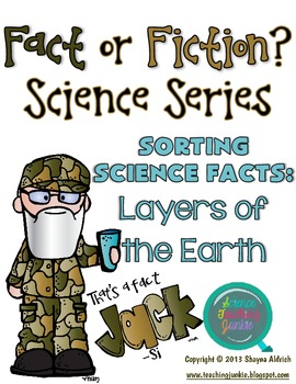 That's a Fact, Jack!  Fact or Fiction Science Sorting: Layers of the Earth
