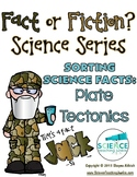 That's a Fact, Jack!  Fact or Fiction Science Sorting: Plate Tectonics