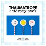 Thaumatrope Activity Pack