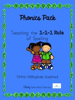 The 1-1-1 Rule of Spelling Phonics Pack:  Practice + Word Building!