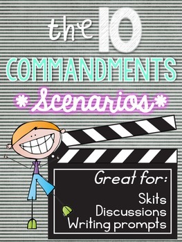 The 10 Commandments: Scenarios