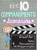 The 10 Commandments: Scenarios
