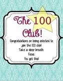 The 100 Club Sign for Clipboard