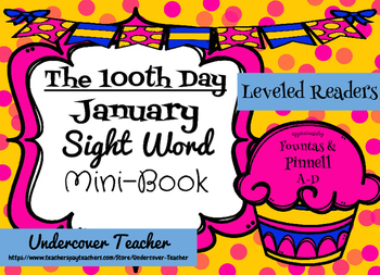 """The 100th Day"" (January) Sight Word Mini-Book Emergent Re"