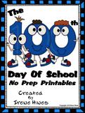 ⚜️The 100th Day Of School No Prep Math Printables