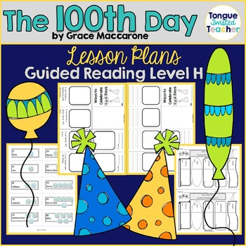 The 100th Day by Grace Maccarone, Guided Reading Lesson Plan, Level H