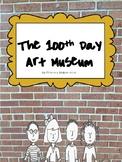 The 100th Day of School Art Museum!