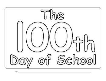 The 100th Day of School Book