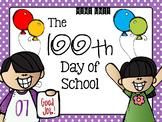 The 100th Day of School Mini Unit