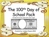 The 100th Day of School Pack - Fun in Kinder!