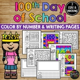 100th Day of School Coloring Pages & Writing Sheets