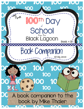 The 100th Day of School from the Black Lagoon Book Companion