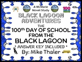The 100th Day of School from the Black Lagoon (Mike Thaler) Novel Study