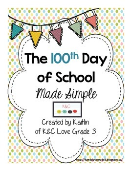 The 100th Day of School...Made Simple