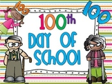 The 100th Day of School! {A fun filled Unit}