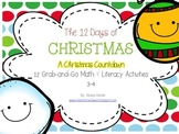 The 12 Days of Christmas: Grab and Go Literacy and Math Activities 3-4
