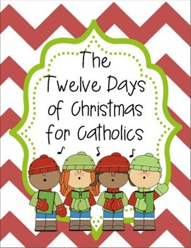 the 12 days of christmas for catholics interactive lap book activity - 12 Days Of Christmas Book