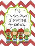 The 12 Days of Christmas for Catholics - Interactive Lap Book Activity