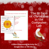 The 12 Days of Christmas in the Computer Lab Activity for GOOGLE Docs & MS Word