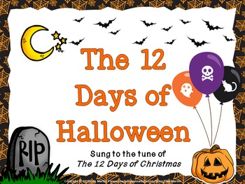 The 12 Days of Halloween PowerPoint Song- Counting & Singing