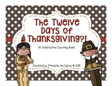 The 12 Days of Thanksgiving?! (Interactive Counting Book)