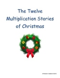 The 12 Multiplication Stories of Christmas