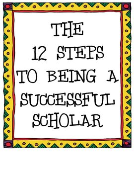 The 12 Steps to Being a Successful Scholar (Awesome Behav. Mgt. Tool)