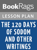 The 120 Days of Sodom and Other Writings Lesson Plans